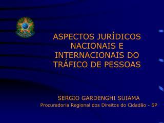 ASPECTOS JUR DICOS NACIONAIS E INTERNACIONAIS DO TR FICO DE PESSOAS