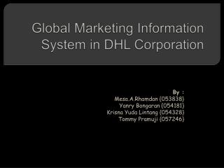 Global Marketing Information System in DHL Corporation