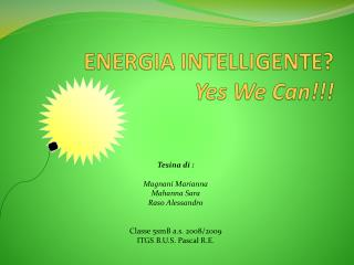 ENERGIA INTELLIGENTE Yes We Can