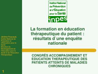 La formation en  ducation th rapeutique du patient : r sultats dune enqu te nationale