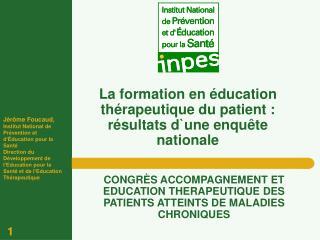 La formation en  ducation th rapeutique du patient : r sultats dune enqu te nationale
