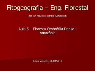 Fitogeografia   Eng. Florestal