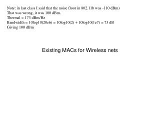 Existing MACs for Wireless nets