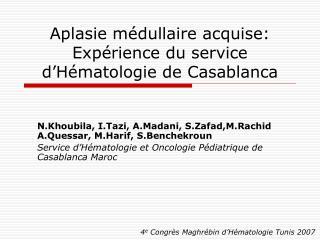 Aplasie m dullaire acquise:     Exp rience du service d H matologie de Casablanca