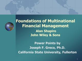 Foundations of Multinational Financial Management  Alan Shapiro  John Wiley  Sons