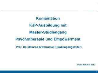 Kombination  KJP-Ausbildung mit  Master-Studiengang  Psychotherapie und Empowerment