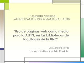 1  Jornada Nacional  ALFABETIZACI N INFORMACIONAL -ALFIN
