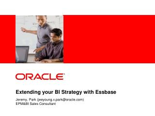 Extending your BI Strategy with Essbase