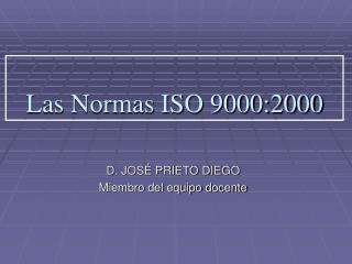 Las Normas ISO 9000:2000