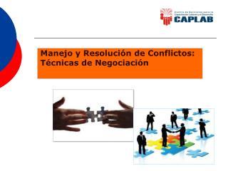 Manejo y Resoluci n de Conflictos: T cnicas de Negociaci n