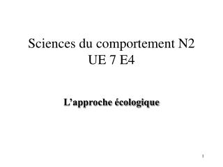 Sciences du comportement N2 UE 7 E4