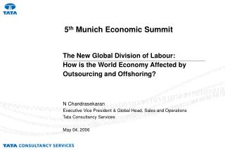The New Global Division of Labour:  How is the World Economy Affected by Outsourcing and Offshoring