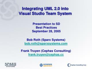 Presentation to SD Best Practices September 28, 2005