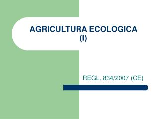 AGRICULTURA ECOLOGICA I