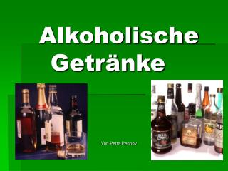 Alkoholische  Getr nke