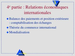 4e partie : Relations  conomiques internationales