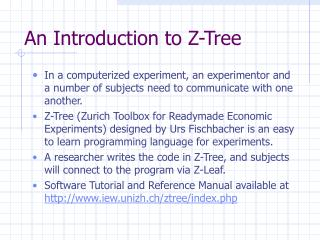 An Introduction to Z-Tree