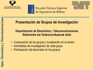 Escuela T cnica Superior de Ingenier a de Bilbao