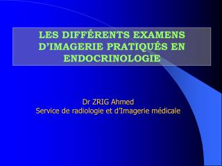 LES DIFF RENTS EXAMENS D IMAGERIE PRATIQU S EN ENDOCRINOLOGIE