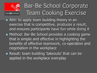 Bar-Be School Corporate