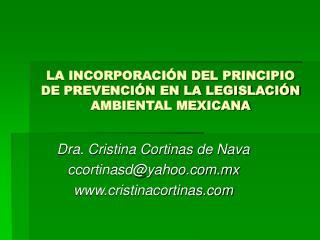 LA INCORPORACI N DEL PRINCIPIO DE PREVENCI N EN LA LEGISLACI N AMBIENTAL MEXICANA