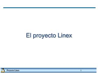 El proyecto Linex