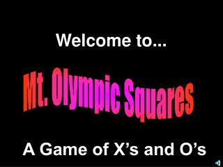 Mt. Olympic Squares