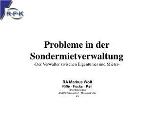 Probleme in der Sondermietverwaltung -Der Verwalter zwischen Eigent mer und Mieter-