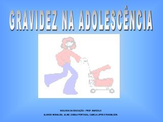 GRAVIDEZ NA ADOLESC NCIA