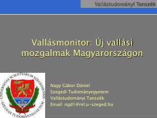 Vall smonitor:  j vall si mozgalmak Magyarorsz gon