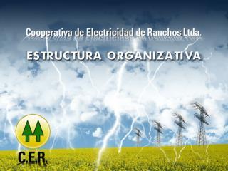 ESTRUCTURA ORGANIZATIVA COOP. EL CTRICA DE RANCHOS LTDA.