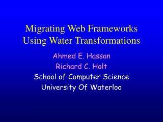 Migrating Web Frameworks Using Water Transformations
