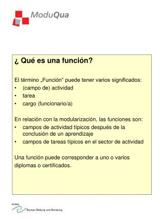 Qu  es una funci n  El t rmino  Funci n  puede tener varios significados: campo de actividad tarea cargo funcionario
