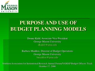 PURPOSE AND USE OF BUDGET PLANNING MODELS