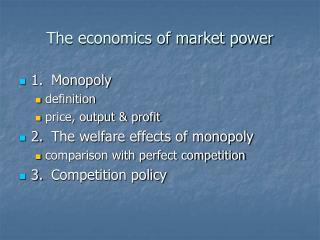 The economics of market power