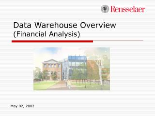 Data Warehouse Overview Financial Analysis