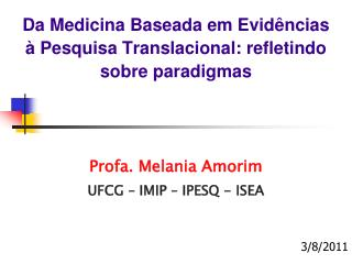 Da Medicina Baseada em Evid ncias   Pesquisa Translacional: refletindo sobre paradigmas