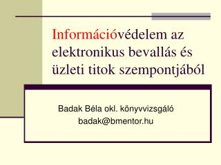 Inform ci v delem az elektronikus bevall s  s  zleti titok szempontj b l