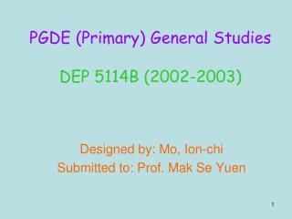 PGDE Primary General Studies  DEP 5114B 2002-2003