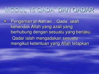 MODUL 15 QADA DAN QADAR