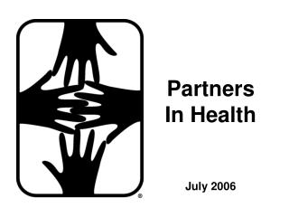 Partners In Health   July 2006