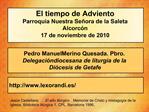 El tiempo de Adviento Parroquia Nuestra Se ora de la Saleta Alcorc n 17 de noviembre de 2010