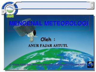 MENGENAL METEOROLOGI