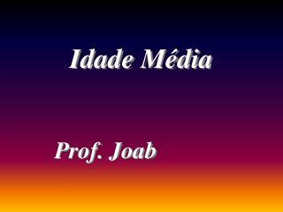 Prof. Joab