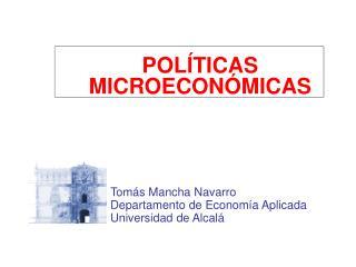 POL TICAS MICROECON MICAS