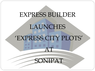Express City Plots@9810128617@Express City Sonepat