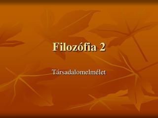 Filoz fia 2