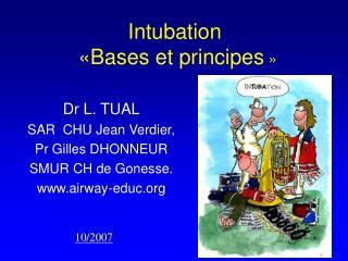 Intubation   Bases et principes