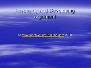 Assessing and Developing Argument