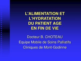 LALIMENTATION ET LHYDRATATION  DU PATIENT AGE  EN FIN DE VIE